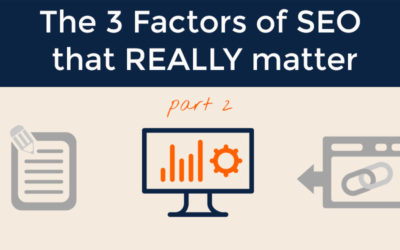 The 3 Factors of SEO that REALLY Matter part 2