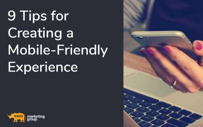 9 Tips For Creating a Mobile-Friendly Experience