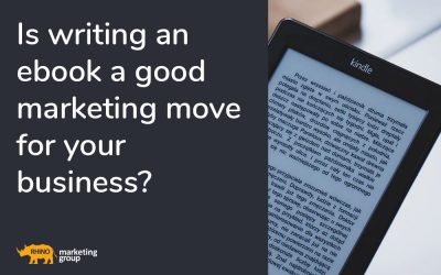 Is writing an ebook a good marketing move for your business?