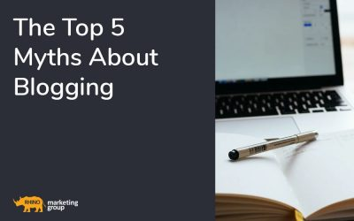The Top 5 Myths About Blogging