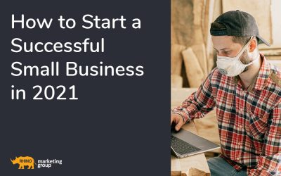 How to Start a Successful Small Business in 2020 and 2021